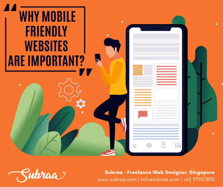 Why-Mobile-Friendly-Websites-Are-Important-by-Subraa-Freelance-Web-Designer-in-Singapore
