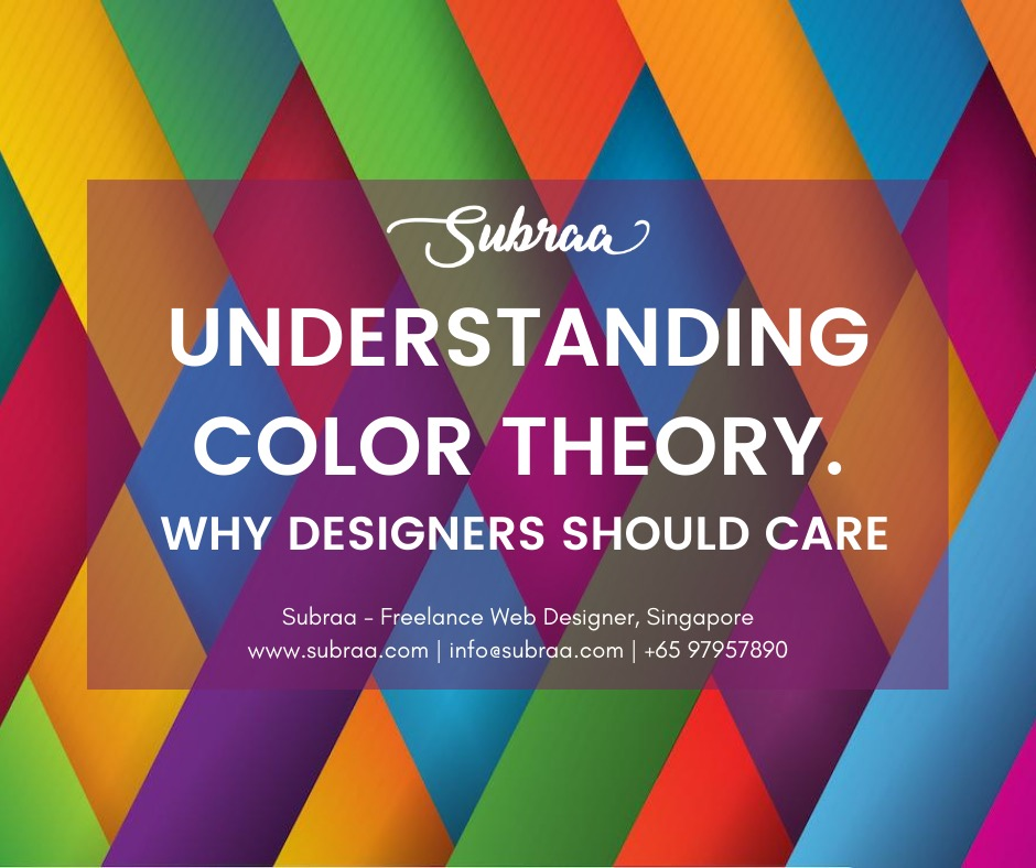 Web Design Colors - Subraa, Freelance Web Designer Singapore